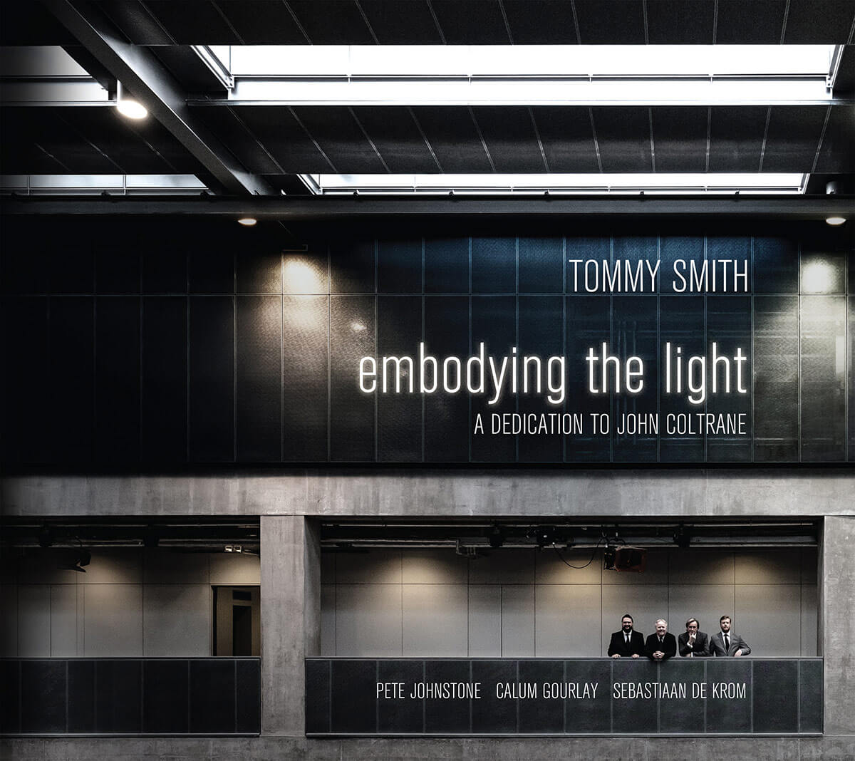 Tommy Smith 'Embodying The Light'