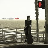 "Andy Waddell ""Alive"""